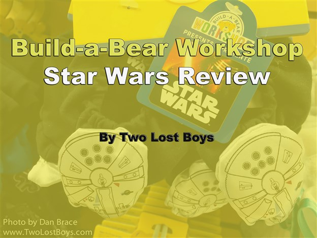 Build-a-Bear Workshop Star Wars Review