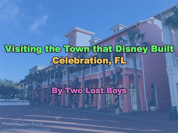 Visiting the Town that Disney Built - Celebration, FL