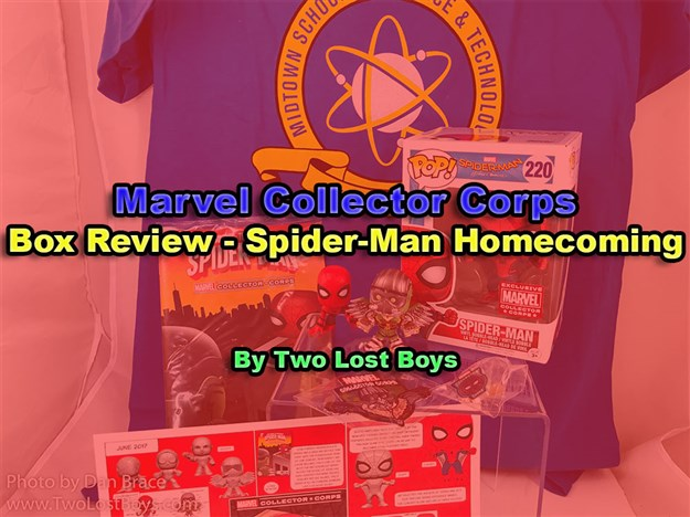 Marvel Collector Corps - Spider-Man Homecoming