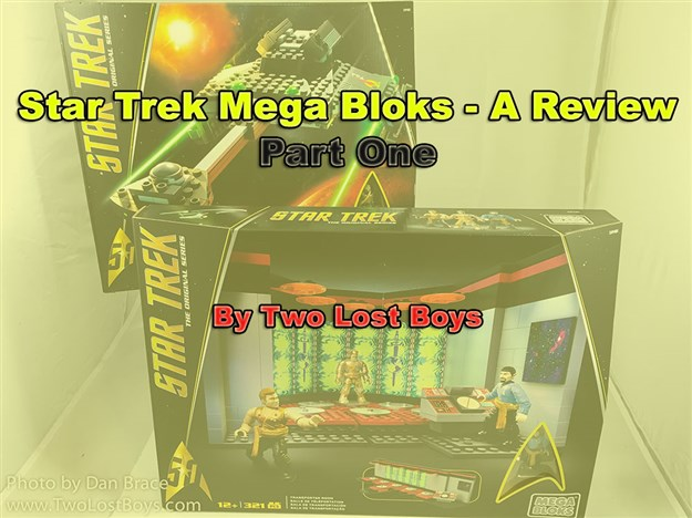 Star Trek Mega Bloks Review - Part One