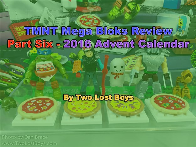 TMNT Mega Bloks Review, Part Six - 2016 Advent Calendar