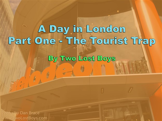 A Day in London, Part One: The Tourist Trap