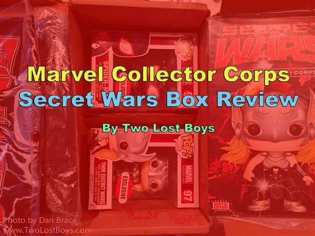 Marvel Collector Corps - Secret Wars Box Review