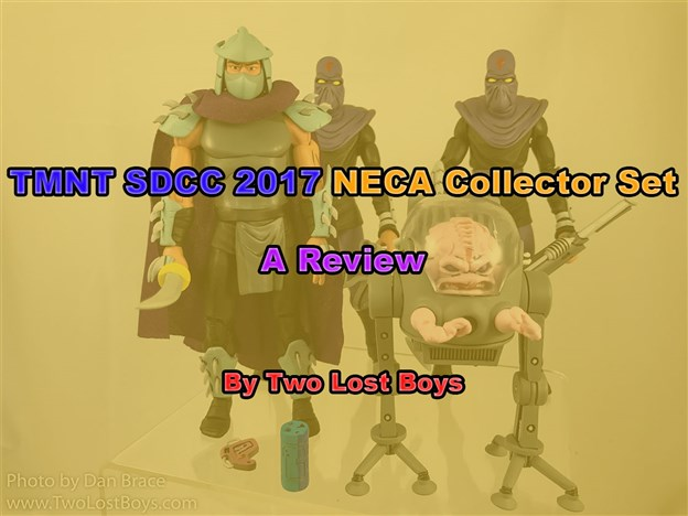 TMNT SDCC 2017 NECA Collector Set, A Review