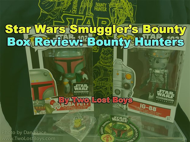 Star Wars Smuggler's Bounty Box Review - Bounty Hunters