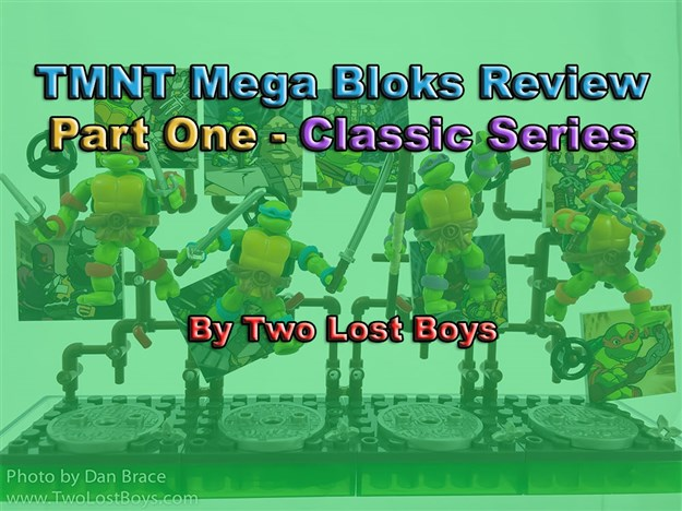 TMNT Mega Bloks Review, Part One - The Classic Series